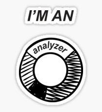 I'am an analyzer  Sticker