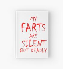 Silent But Deadly Hardcover Journal