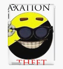Taxation Is Theft - Ancap iPad Case/Skin