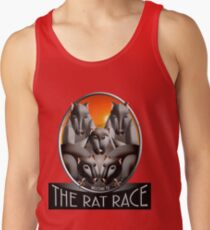 Welcome to the Rat Race - Just For Fun Tank Top