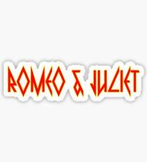 ROMEO & JULIET [TRIPPLE REDD]  Sticker