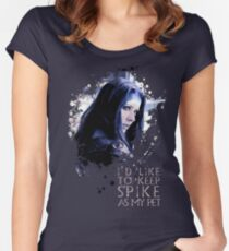 Illyria - I'd Like To Keep Spike As My Pet Women's Fitted Scoop T-Shirt