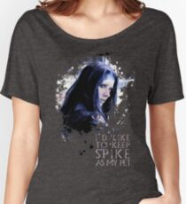 Illyria - I'd Like To Keep Spike As My Pet Women's Relaxed Fit T-Shirt