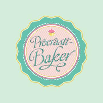 Procrasti-Baker by christymcnutt