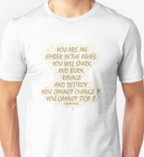 An Ember in the Ashes Unisex T-Shirt