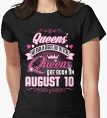 Queens Are Born On August 10 T-Shirt