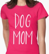 dog mom Womens Fitted T-Shirt