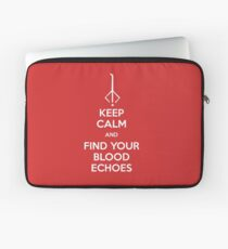 Keep Calm and find your blood echoes Laptop Sleeve