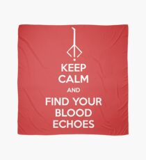Keep Calm and find your blood echoes Scarf