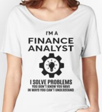 FINANCE ANALYST - NICE DESIGN 2017 Women's Relaxed Fit T-Shirt