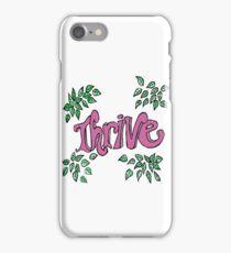 Thrive - Inspire  iPhone Case/Skin