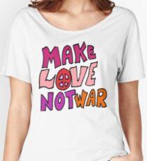 Make Love Not War Women's Relaxed Fit T-Shirt