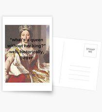 """""""Was ist eine Königin ohne ihren König?"""" Postkarten"""