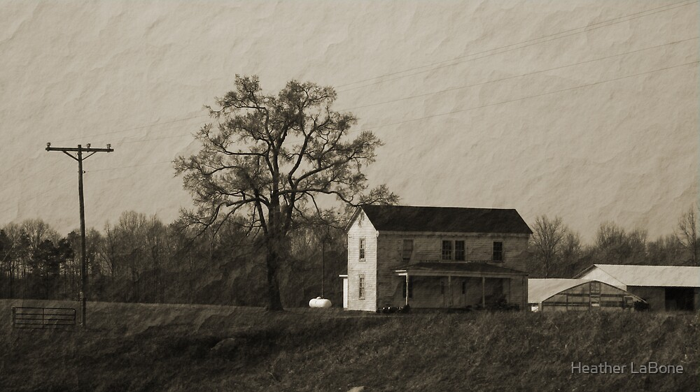 old farm house by Heather LaBone