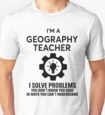GEOGRAPHY TEACHER - NICE DESIGN 2017 Unisex T-Shirt