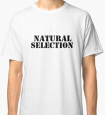 Natural Selection Classic Classic T-Shirt