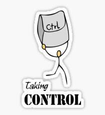 Taking Control; CTRL; Take control Sticker