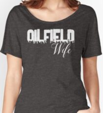 Oilfield Wife  Women's Relaxed Fit T-Shirt
