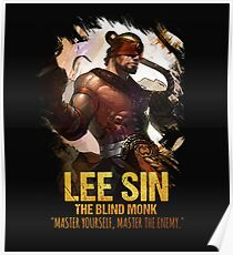 League of Legends LEE SIN - [The Blind Monk] Poster