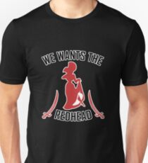 We Wants The Redhead Shirt Caribbean Pirates T-Shirt