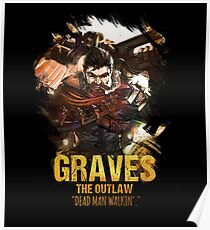 League of Legends GRAVES - [The Outlaw] Poster