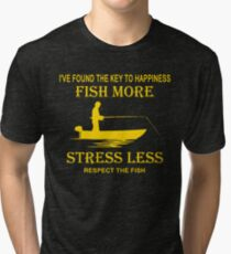 The key to happiness fish more stress less shirt Tri-blend T-Shirt