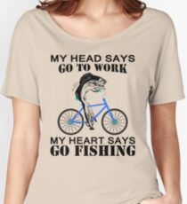 My heart says go fishing shirt Women's Relaxed Fit T-Shirt