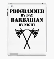 PROGRAMMER BY DAY BARBARIAN BY NIGHT RPG Rage Class iPad Case/Skin
