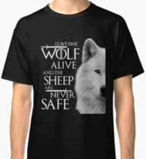 Leave one wolf alive and sheep are never safe - white Classic T-Shirt