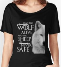 Leave one wolf alive and sheep are never safe - white Women's Relaxed Fit T-Shirt