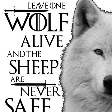 Leave one wolf alive and sheep are never safe - black by cir8