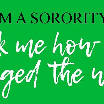 Sorority Girls Change the World (w/o Black Box) by llecus