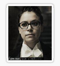 I am not your experiment Cosima niehaus  Sticker