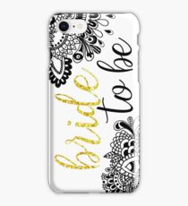 Custom Bride to Be iPhone Case/Skin
