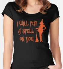 I Will Put Spell On You Halloween Witch Women's Fitted Scoop T-Shirt