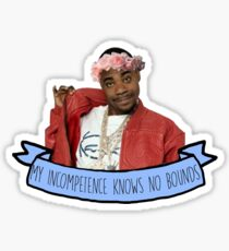 Tracy Jordan 30 Rock quote  Sticker