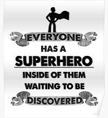 Everyone is a Superhero. Motivational- student, teacher, schoolboy, schoolgirl Poster