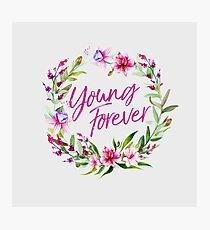 young forever floral Photographic Print