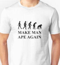 Make Man Ape Again Unisex T-Shirt
