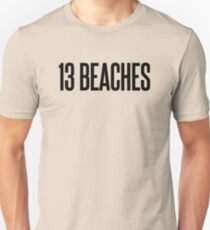 13 BEACHES T-Shirt
