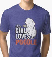 Poodle Dog Lover Tri-blend T-Shirt