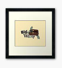 Big Whoop Framed Print