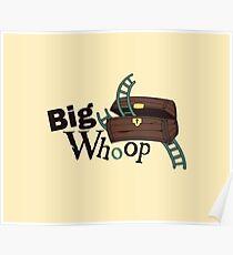 Big Whoop Poster