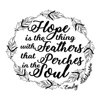 Hope is the Thing With Feathers, Emily Dickinson Quote, Literary Gifts by BookeryBoutique