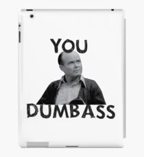 You Dumbass - That 70s Show iPad Case/Skin