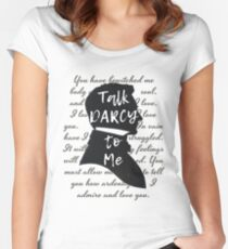 Talk Darcy to Me, Funny Quote, Jane Austen Gift Women's Fitted Scoop T-Shirt