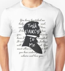 Talk Darcy to Me, Funny Quote, Jane Austen Gift Unisex T-Shirt
