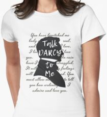 Talk Darcy to Me, Funny Quote, Jane Austen Gift Women's Fitted T-Shirt