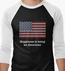 Happiness is being an American T-Shirt