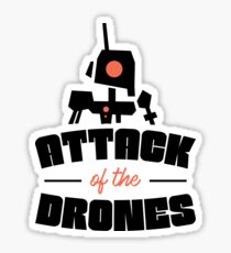 Attack Of The Drones - Drones, Drone Squad, UAV, Flying Gadget Sticker